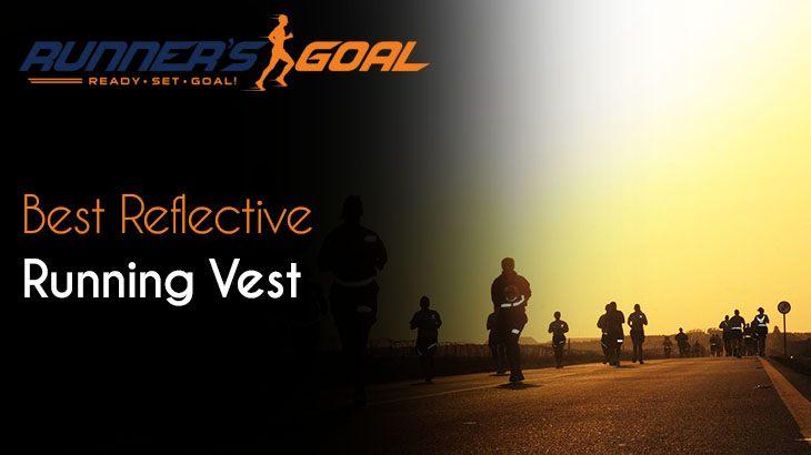Best Reflective Running Vest