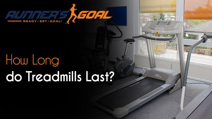 How Long do Treadmills Last