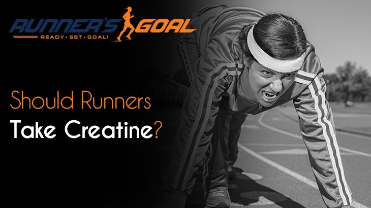 Should Runners Take Creatine