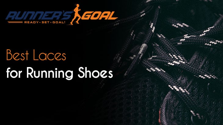 Best Laces for Running Shoes