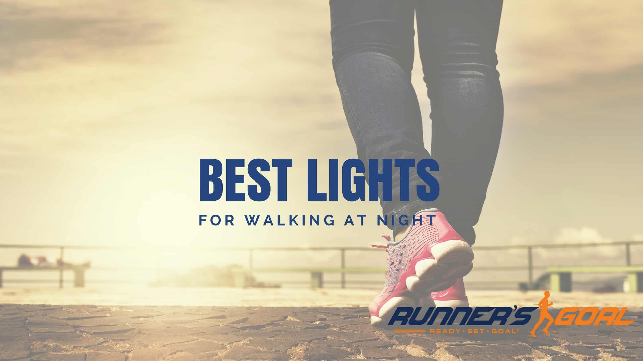 Best Lights for Walking at Night