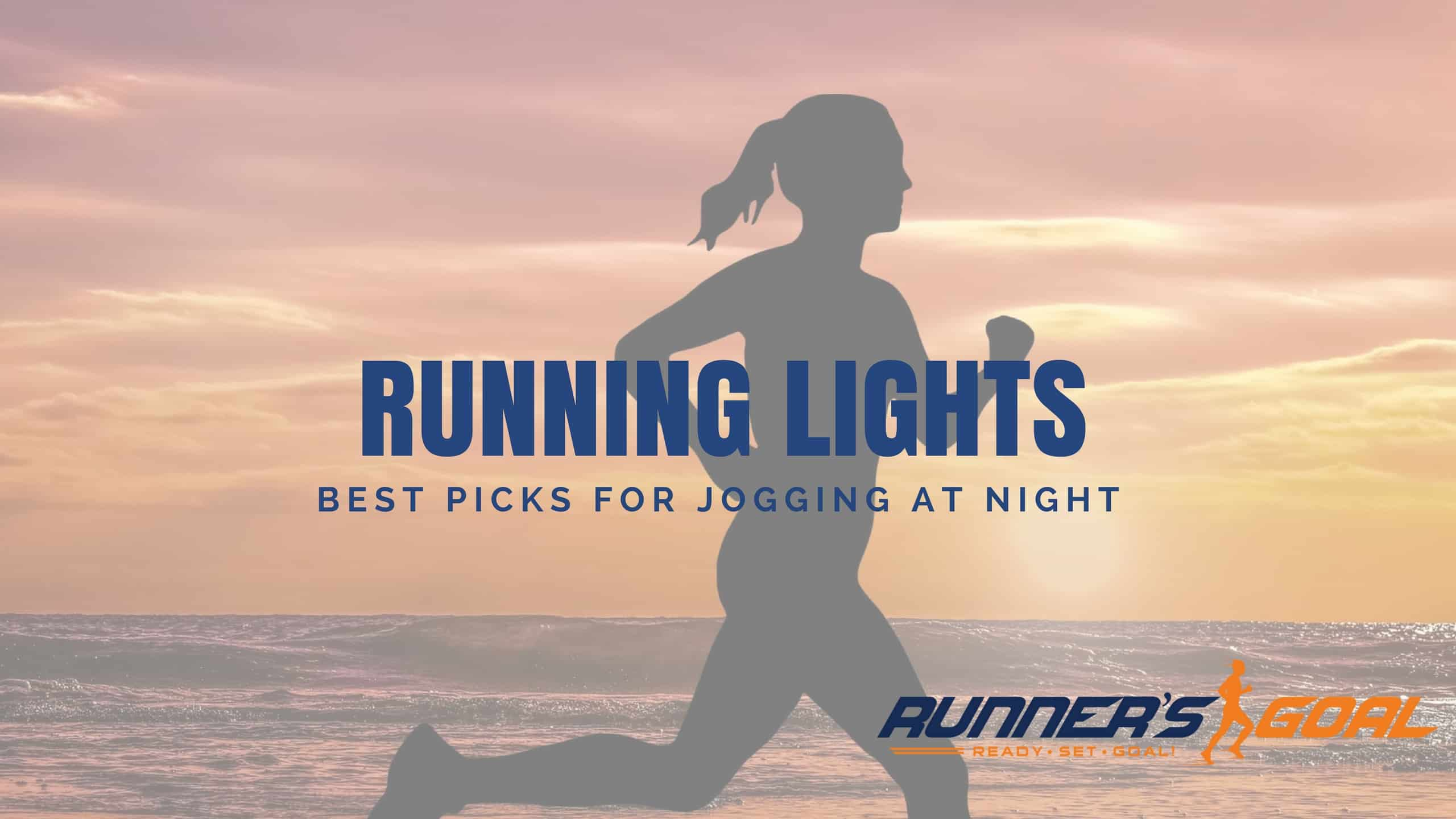 Best Night Running Lights for Joggers