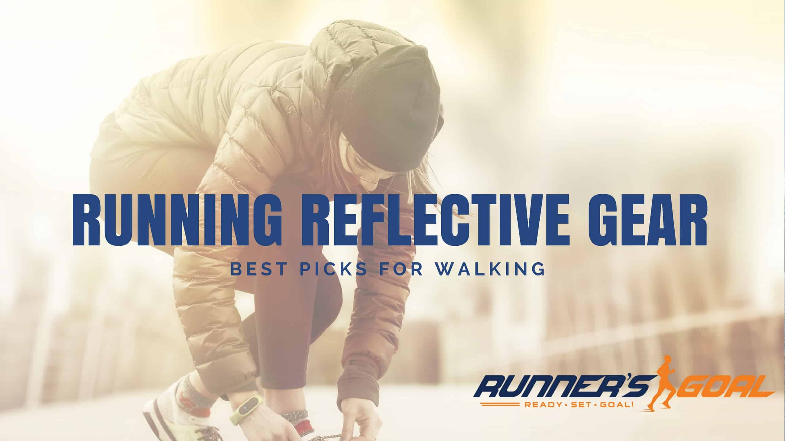 Best Reflective Walking Gear